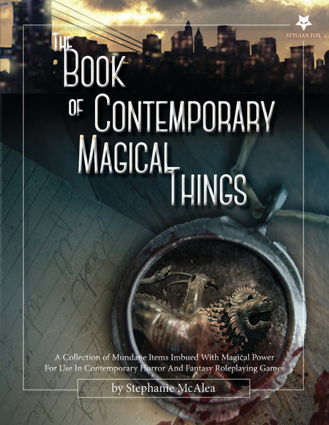 The Book of Contemporary Magical Things - Hardcover and PDF - Stygian Fox - Rare Roleplay