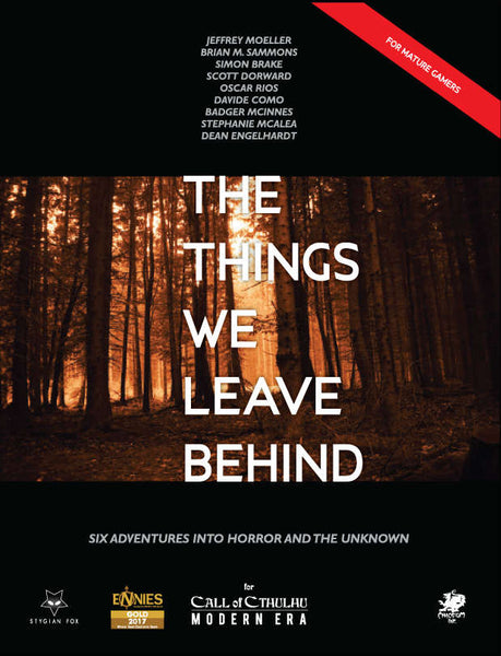 The Things We Leave Behind - Call of Cthulhu - Hardcover and PDF - Stygian Fox - Rare Roleplay
