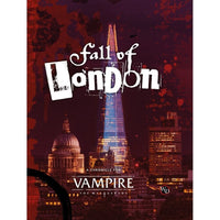 Vampire: The Masquerade 5th Edition Fall of London
