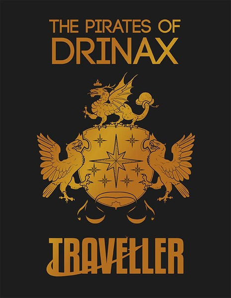 Traveller: The Pirates of Drinax - Includes PDF