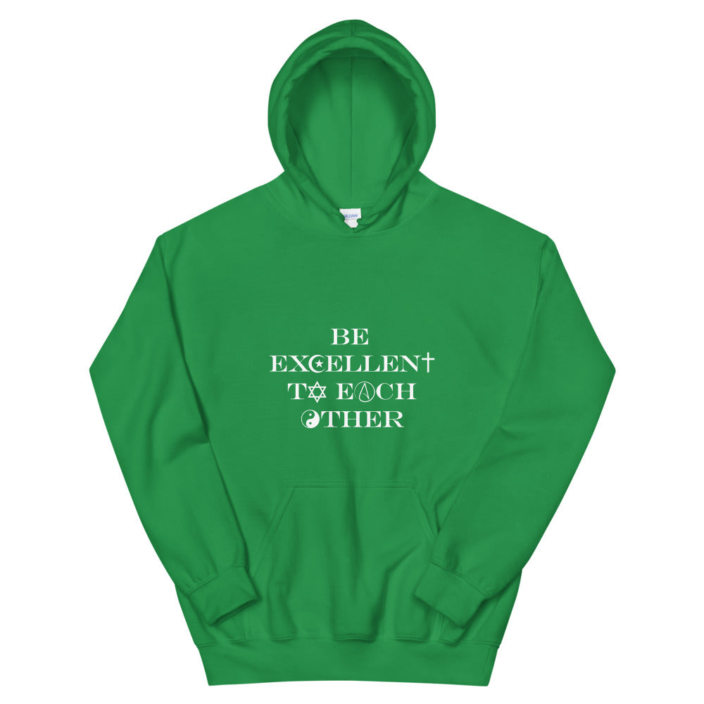 Be Excellent To Each Other Religious Symbols Hooded Sweatshirt - Chodmunch