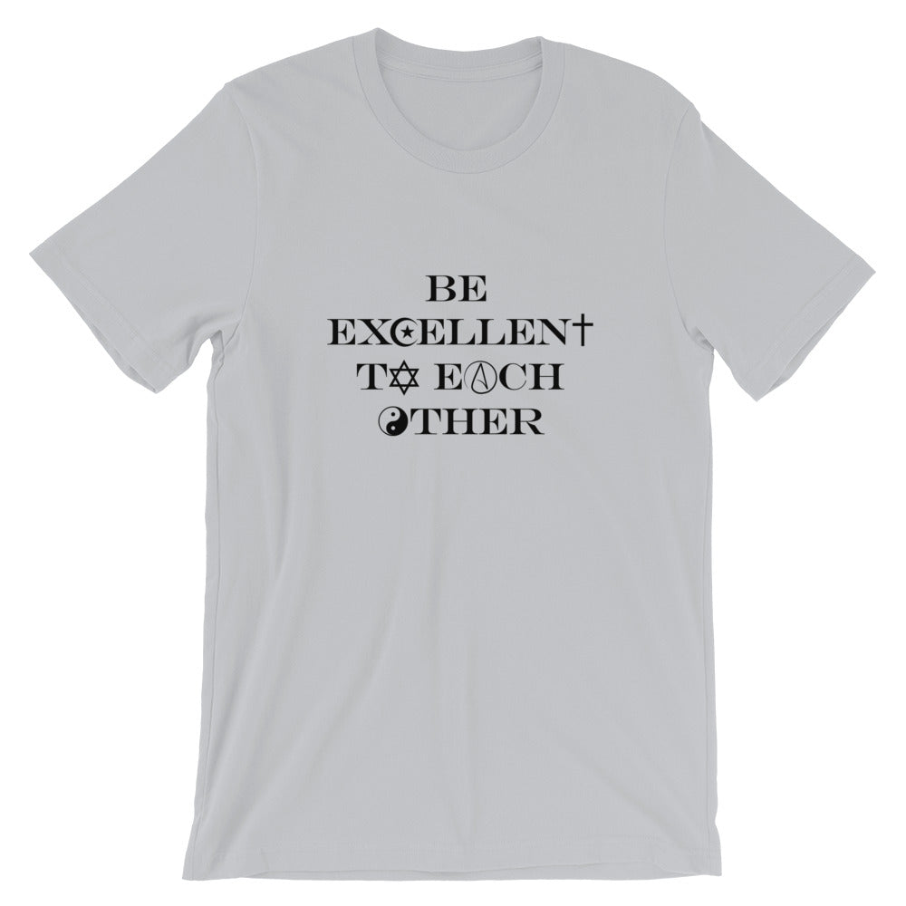 Be Excellent To Each Other Religious Symbols T-Shirt - Chodmunch