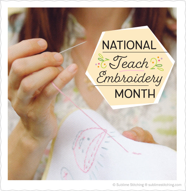 National Teach Embroidery Month