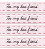 Woven Labels - For My Best Friend