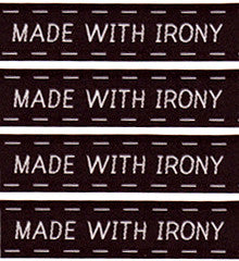 Woven Labels - Made With Irony