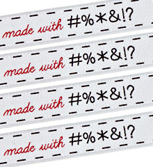 Woven Labels - Made With (Cussing)