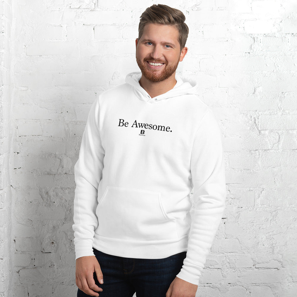 Be Awesome White hoodie