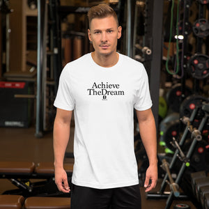 Achieve the Dream white t-shirt with our ballwalk logo. Achieve the Dream is written in black text and our ballwalk logo is also in black.
