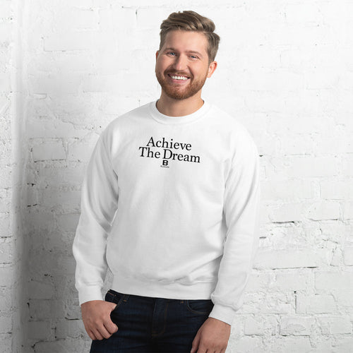 Achieve the Dream white sweatshirt with our ballwalk logo. Achieve the Dream is written in black text and our ballwalk logo is also in black.