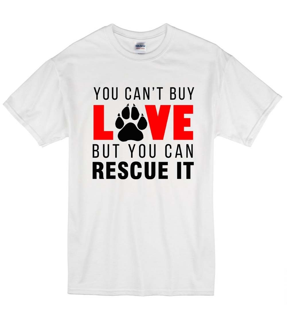 2018 Summer Fashion Casual Men O-Neck T Shirt You Can't Buy Love But You Can Rescue It Cute Dog Pawprint Unisex T-Shirt T Shir