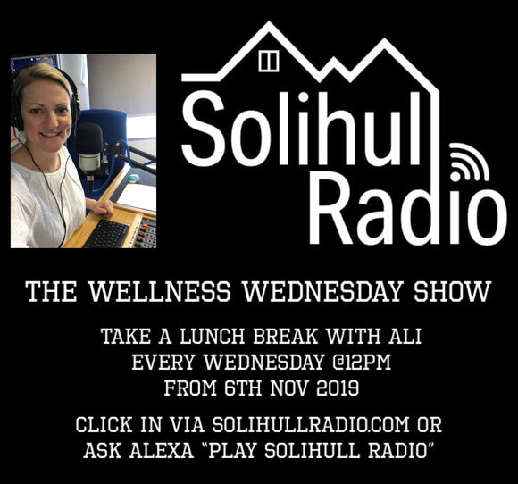 THE WELLNESS WEDNESDAY SHOW - SOLIHULL RADIO