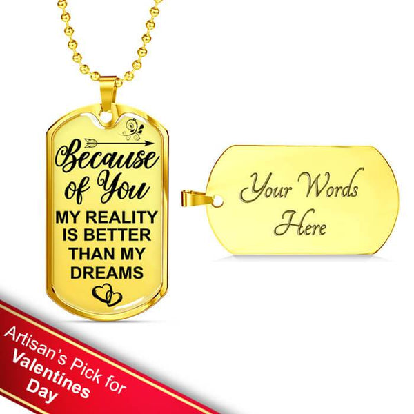 Because Of You - Real 18k Gold Keepsake Tag *Custom Engrave Option - DT03