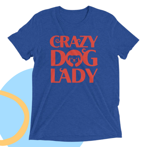 crazy dog lady t-shirt is the perfect gift idea for dog lovers and dog moms