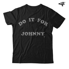 Do It For Johnny T-shirt