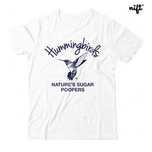 Hummingbirds Nature's Sugar Poopers Unisex T-shirt