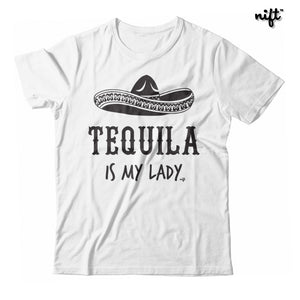Tequila Is My Lady Unisex T-shirt