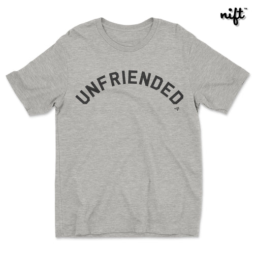 Unfriended • Heather Grey • White T-shirt