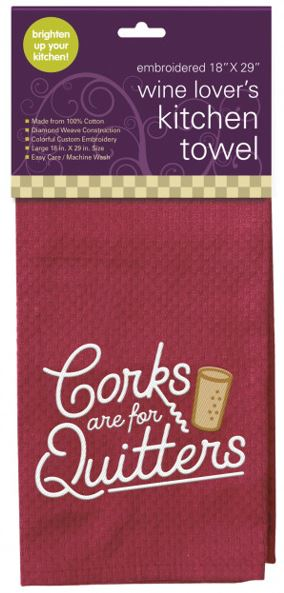 Corks are for Quitters Embroidered Kitchen Towel