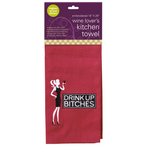 DRINK UP BITCHES Embroidered Kitchen Towel
