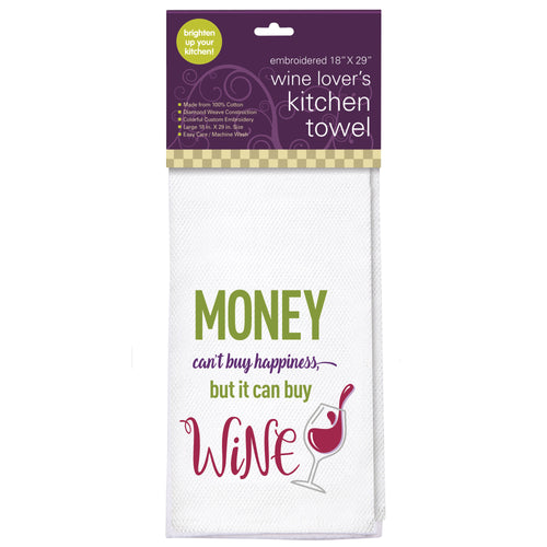 Money Can't Buy Happiness Embroidered Kitchen Towel