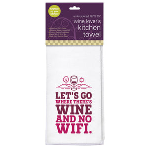 Let's Go Where There's Wine Embroidered Kitchen Towel