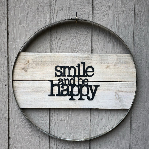 Smile and be Happy Wall Hoop