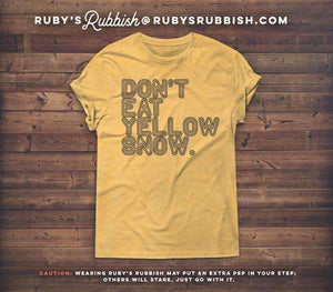 """Don't Eat Yellow Snow"" Holiday Tee"