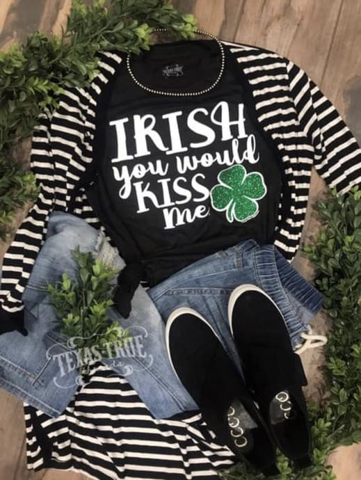 """Irish You Would Kiss Me"" T-shirt"