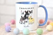 Load image into Gallery viewer, Frenchies - Mug