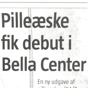 Artikel: Pilleæske fik debut i Bella Center