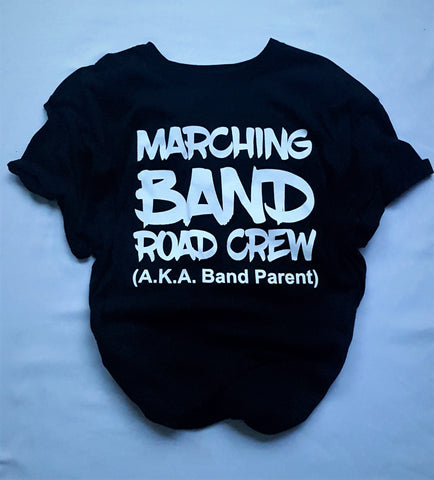 Marching Band Road Crew Adult T-Shirt