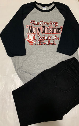 Merry Christmas - I Won't be Offended Be 3/4 Sleeve Sport-Tek® Colorblock Raglan Adult Jersey