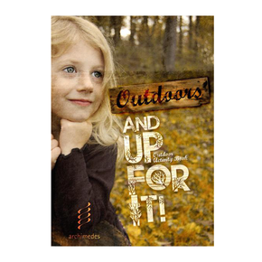 Outdoors And Up For It by Sarah Blackwell