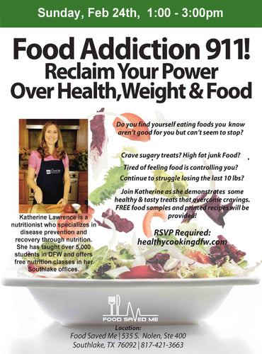 Food Addiction 911! - SOUTHLAKE - Feb 24  1-3pm