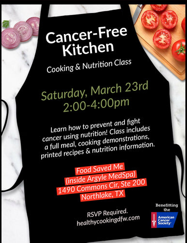 Cancer-Free Kitchen - NORTHLAKE - Sat, Mar 23rd 2-4pm
