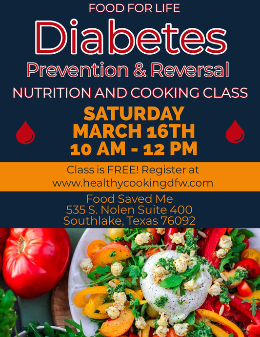 Diabetes Prevention & Reversal - SOUTHLAKE - March 16 - 10am-12pm