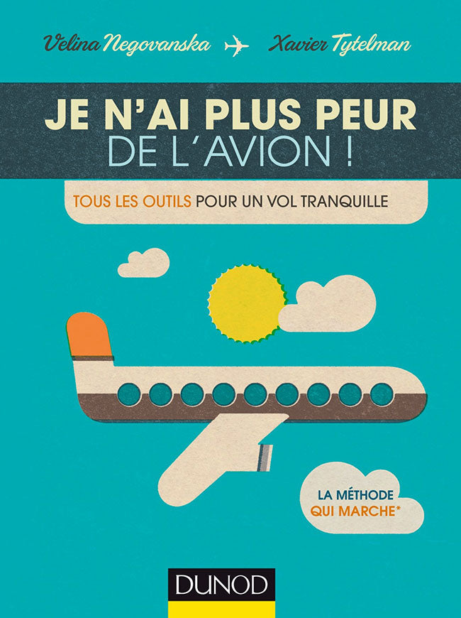 Je n'ai plus peur de l'avion