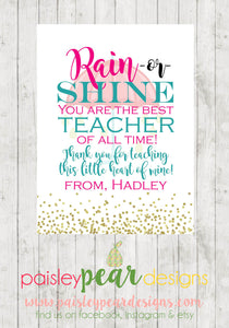 Rain or Shine - Best Teacher Tag