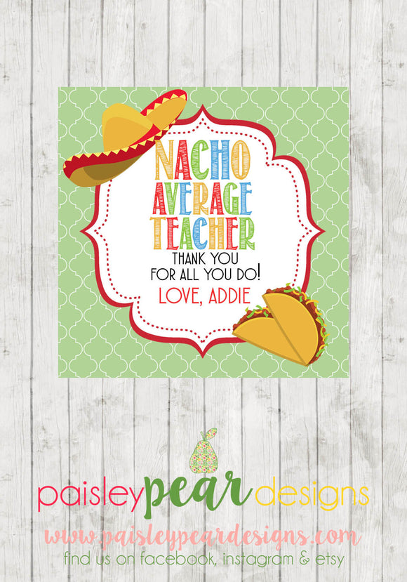 Nacho Average - Teacher Appreciation Tags