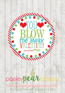 Blow Me Away - Valentine Tags
