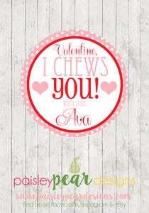 Chews You - Valentine Tags