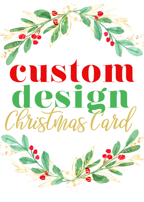 Custom Design - Christmas Photo Card