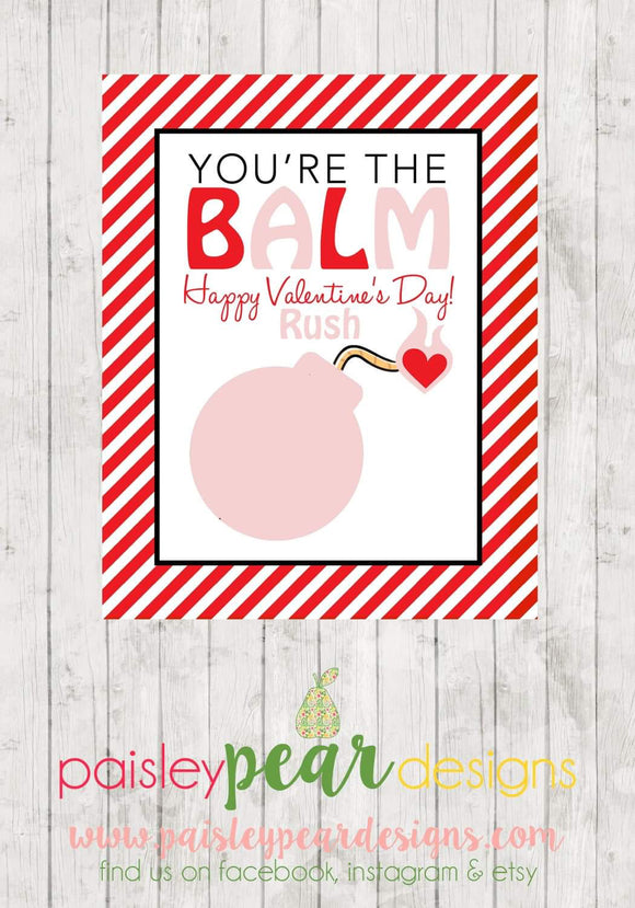 You are the Balm - Valentine Tags