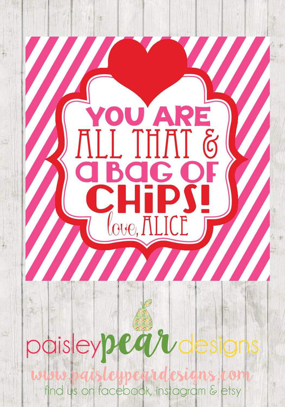 All that and a Bag of Chips Valentine Tags