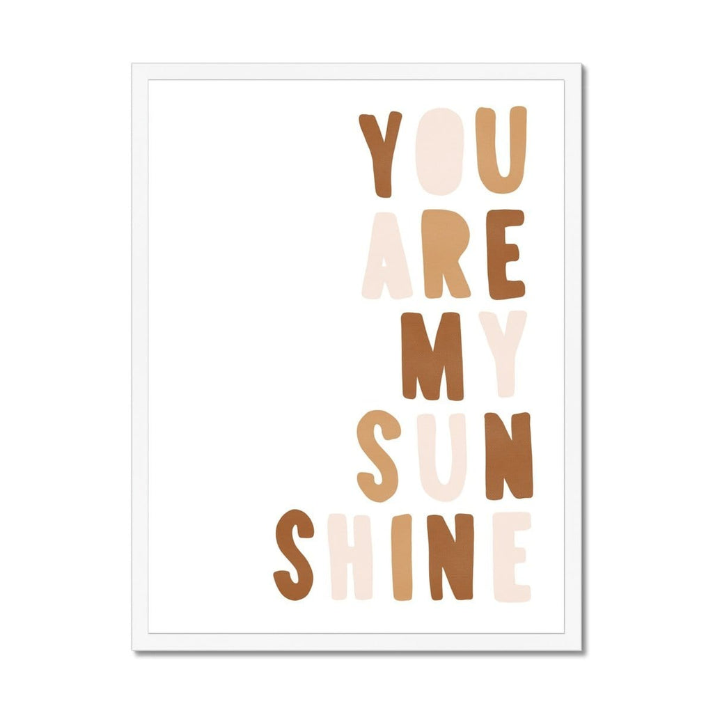 You Are My Sunshine - Neutral Burnt Umber |  Framed Print
