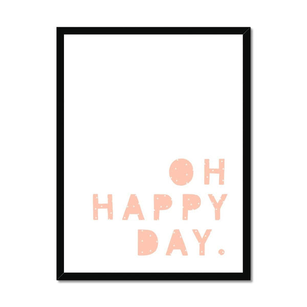 Oh Happy Day - Pink |  Framed Print