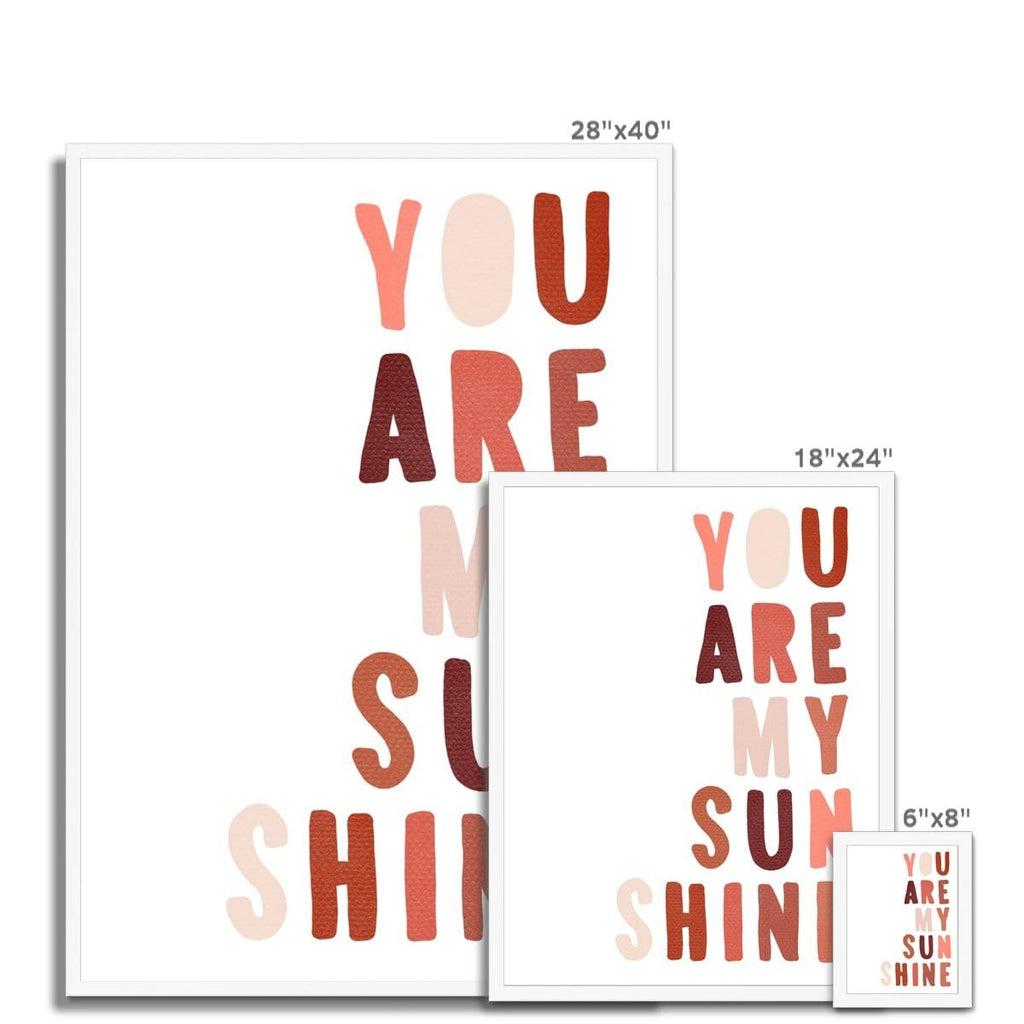 You Are My Sunshine - Red & Pink |  Framed Print