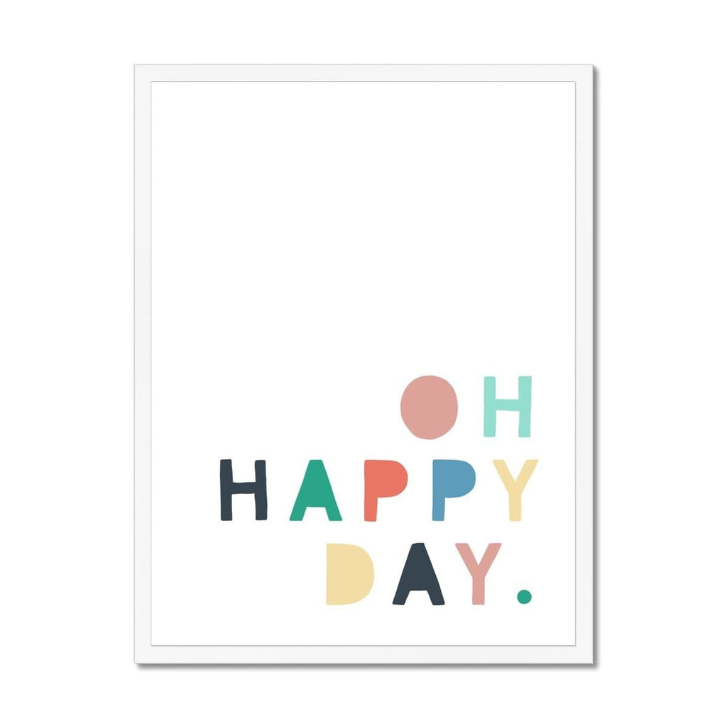 Oh Happy Day - Rainbow Colours |  Framed Print