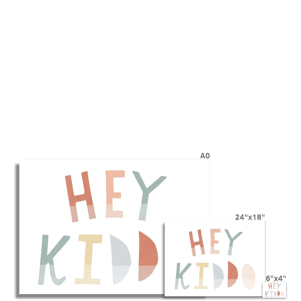 Hey Kiddo - Subtle (Landscape) |  Unframed
