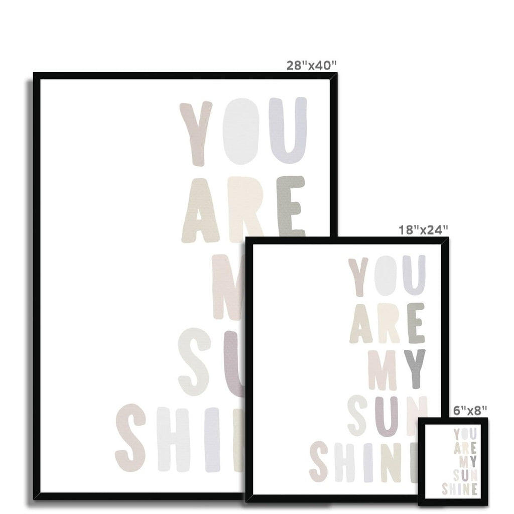 You Are My Sunshine - Natural |  Framed Print